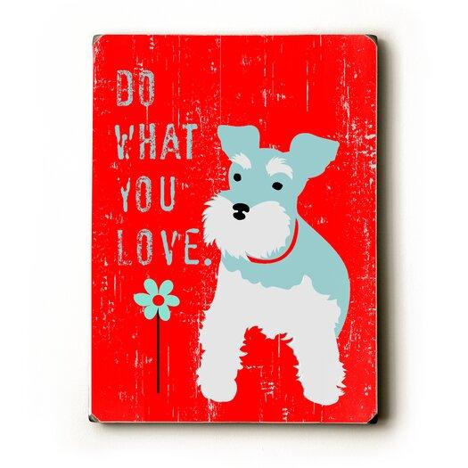 Artehouse LLC Do What You Love Textual Art Plaque