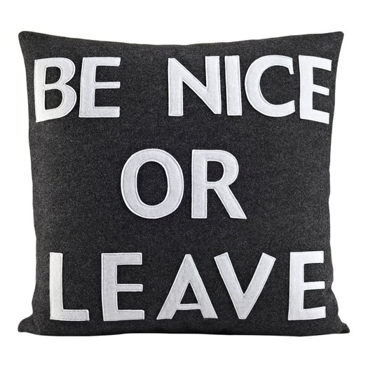 Be Nice or Leave Decorative Throw Pillow