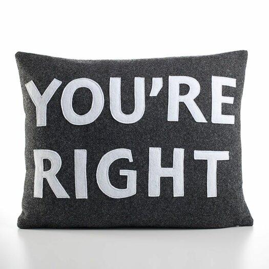 "Alexandra Ferguson ""You're Right"" Decorative Pillow"