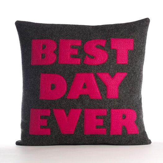 """Alexandra Ferguson """"Best Day Ever"""" Pillow"""