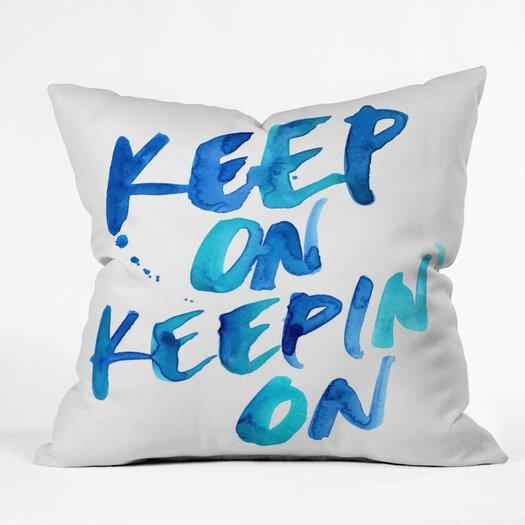 DENY Designs CMYKaren Keep on Keepin On Polyester Throw Pillow
