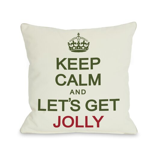 One Bella Casa Holiday Keep Calm and Lets Get Jolly Pillow