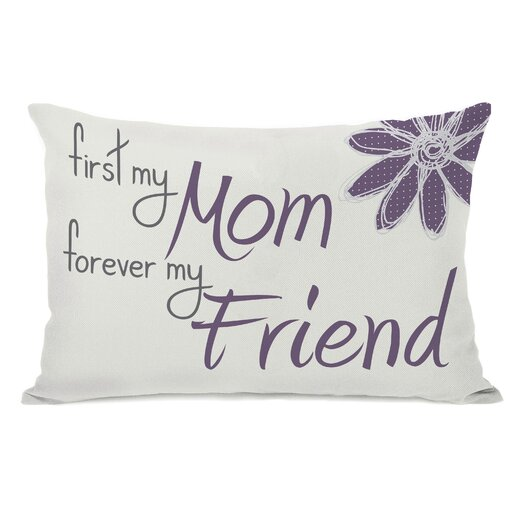 One Bella Casa First Mom Forever Friend Pillow