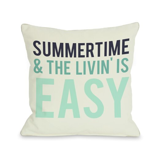 One Bella Casa Summertime & The Livin' is Easy Pillow