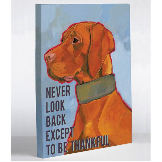 One Bella Casa Doggy Decor Never Look Back Except To Be Thankful Graphic Art on Canvas
