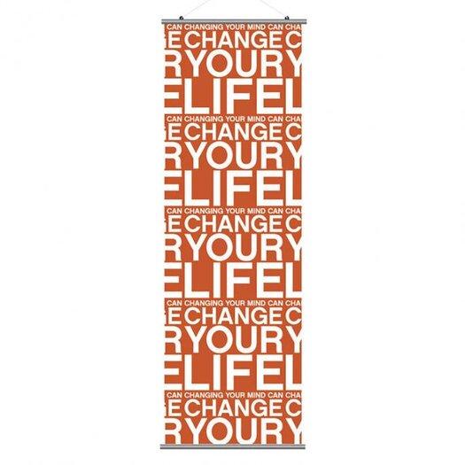 Inhabit Slat Change Your Life Wall Hanging