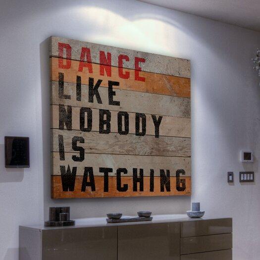 Jen Lee Art Dance Like Nobody Is Watching Textual Art Plaque