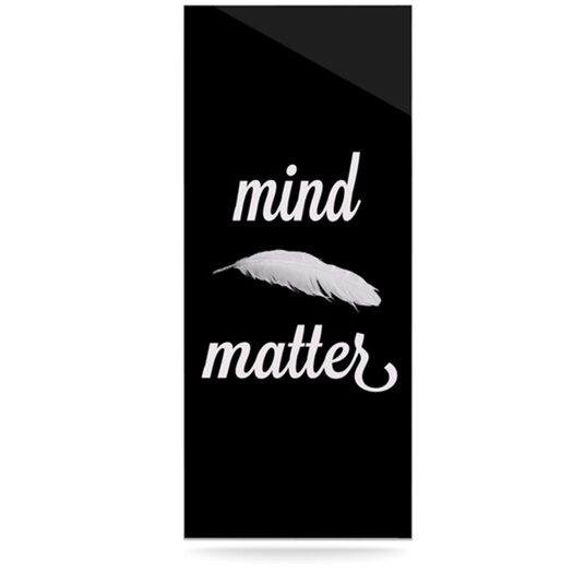 KESS InHouse Mind Over Matter by Skye Zambrana Textual Art Plaque