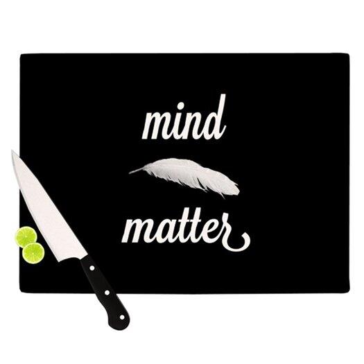 KESS InHouse Mind Over Matter Cutting Board