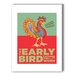 <strong>The Early Bird Graphic Art on Canvas</strong> by Americanflat