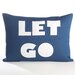 <strong>Let Go  Decorative Pillow</strong> by Alexandra Ferguson