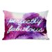 <strong>Perfectly Fabulous Pillow</strong> by One Bella Casa