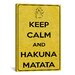<strong>Keep Calm and Hakuna Matata Textual Art on Canvas</strong> by iCanvasArt