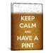 <strong>Keep Calm and Have a Pint Textual Art on Canvas</strong> by iCanvasArt