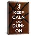 iCanvasArt Keep Calm and Dunk On Textual Art on Canvas