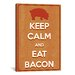 iCanvasArt Keep Calm and Eat Bacon Textual Art on Canvas