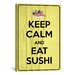 iCanvasArt Keep Calm and Eat Sushi Textual Art on Canvas