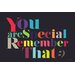 Maxwell Dickson 'You are Special' Textual Art on Wrapped Canvas