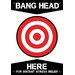<strong>NMR Distribution</strong> Bang Head Here Tin Sign Graphic Art