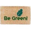 Coco Mats N More Be Green Doormat