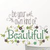 WallPops! Art Kit Be Your Own Kind of Beautiful Quote Wall Decal