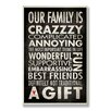 Stupell Industries Home Décor Our Family is Crazzzy Inspirational Typography Textual Art Plaque