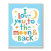 Stupell Industries The Kids Room Love You To The Moon and Back Rectangle Wall Plaque