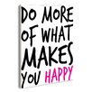 Stupell Industries Lulusimon Studio Do More Of What Makes You Happy Wall Plaque