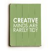 Artehouse LLC Creative Minds Wood Sign