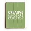 Artehouse LLC Creative Minds Wood Sign
