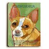 Artehouse LLC Chihuahua Wood Sign