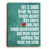 <strong>Life is Short Wood Sign</strong> by Artehouse LLC