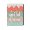 Artehouse LLC Wild & Free Wood Sign