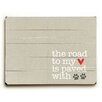 Artehouse LLC The Road to My Heart Wood Sign