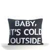 Alexandra Ferguson Baby, It's Cold Outside Pillow