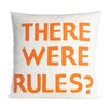 Alexandra Ferguson There Were Rules Decorative Throw Pillow