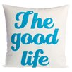 Alexandra Ferguson The Good Life Decorative Throw Pillow