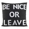 Alexandra Ferguson Be Nice or Leave Decorative Throw Pillow