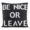 Alexandra Ferguson Be Nice or Leave Throw Pillow
