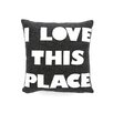"Celebrate Everyday ""I Love This Place"" Decorative Pillow"