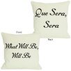 One Bella Casa Que Sera Sera/What Will Be Will Be Reversible Pillow