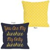 One Bella Casa You Are My Sunshine Pillow