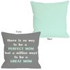 One Bella Casa Perfect Mom/Great Mom Pillow