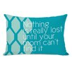 One Bella Casa Nothing is Really Lost Throw Pillow