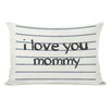 One Bella Casa I Love You Mommy Lined Pillow