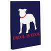 One Bella Casa Doggy Decor Drool is Cool Graphic Art on Canvas