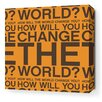 <strong>Inhabit</strong> Stretched Change the World Textual Art on Canvas in Orange