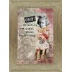Artistic Reflections 'Omg! My Mother Was Right About Everything!' Framed Graphic Art