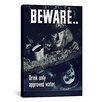 iCanvasArt Beware: Drink Only Approved Water (WWII) Vintage Advertisement on Canvas