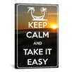 iCanvas Keep Calm and Take It Easy Textual Art on Canvas
